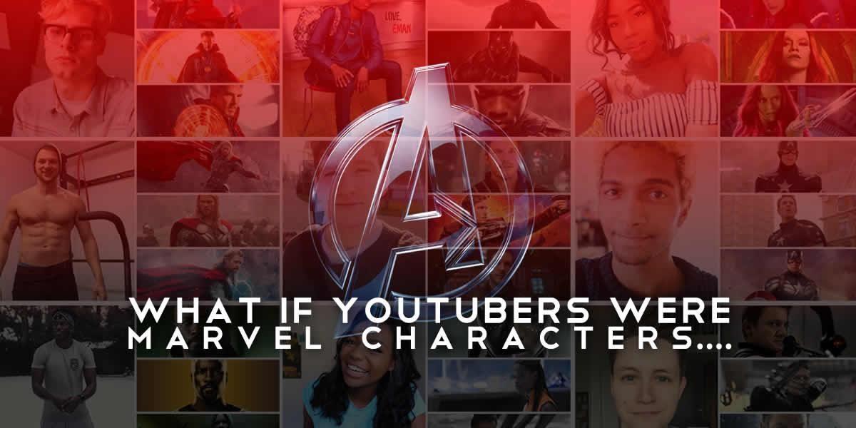 If YouTubers Were Marvel Characters… – TenEighty — YouTube